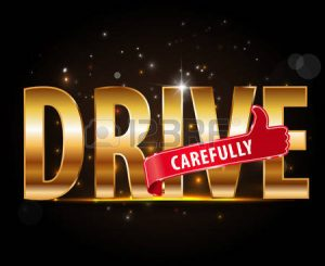 Some Significant Driving Tips – Your Life is Precious Keep It Secure