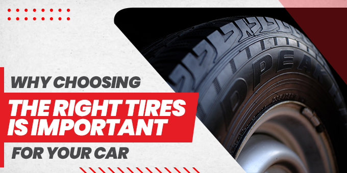 Choosing right tires for your car